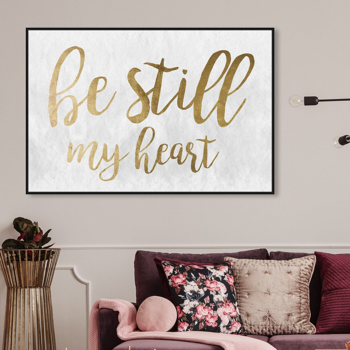 Hanging view of Be Still My Heart Gold featuring typography and quotes and love quotes and sayings art.