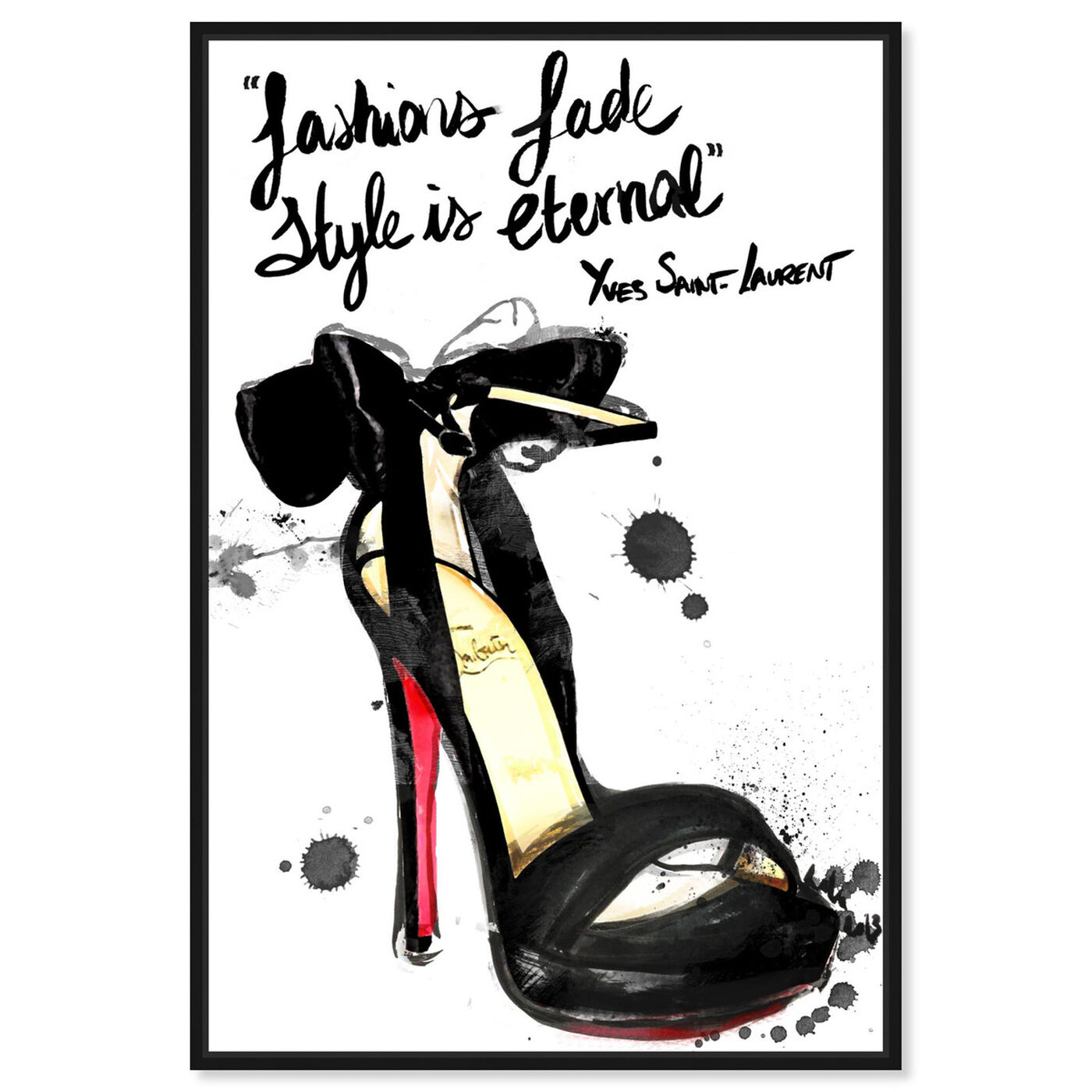 Front view of Fashions Fade featuring typography and quotes and fashion quotes and sayings art.