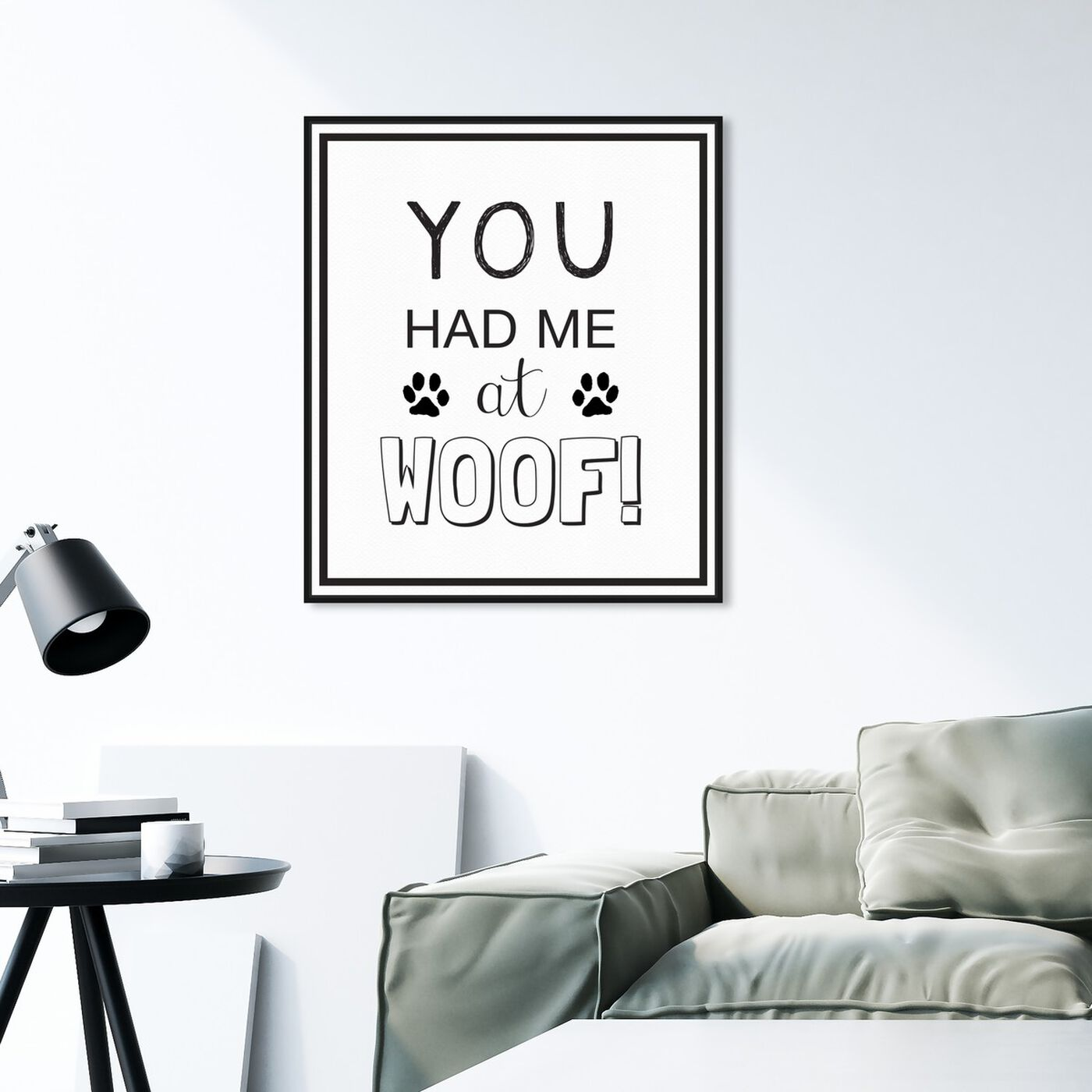 Hanging view of Woof featuring typography and quotes and funny quotes and sayings art.