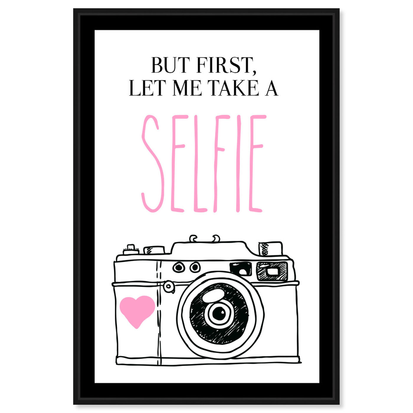 Front view of Selfie I featuring typography and quotes and quotes and sayings art.