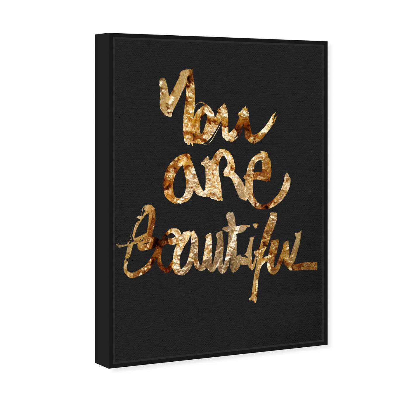 Angled view of You Really Are Gold featuring typography and quotes and beauty quotes and sayings art.