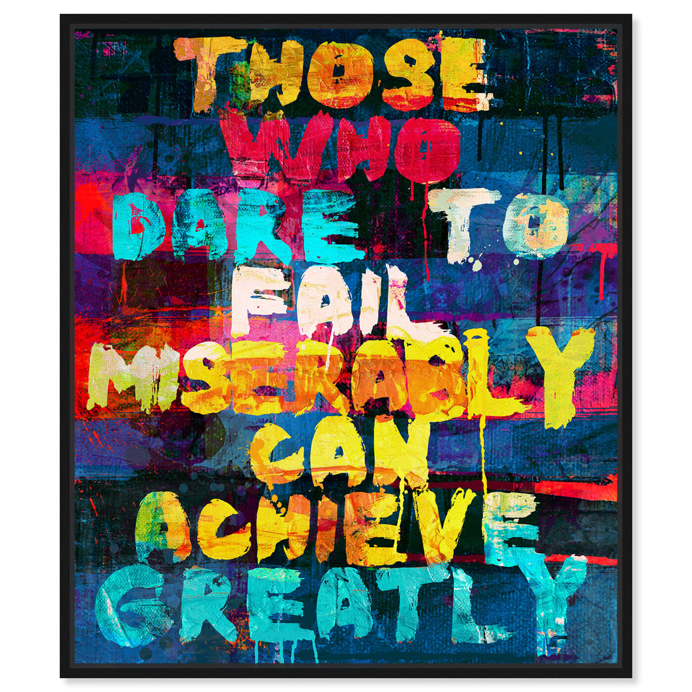 Front view of Achieve Greatly featuring typography and quotes and inspirational quotes and sayings art.