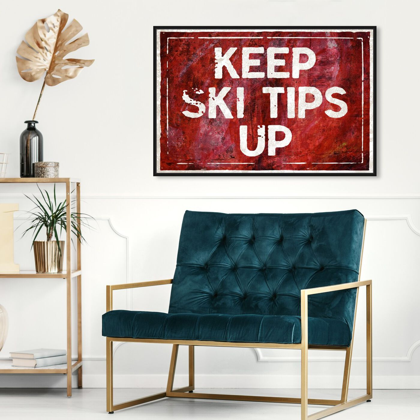 Hanging view of SKI Tips Up featuring typography and quotes and funny quotes and sayings art.