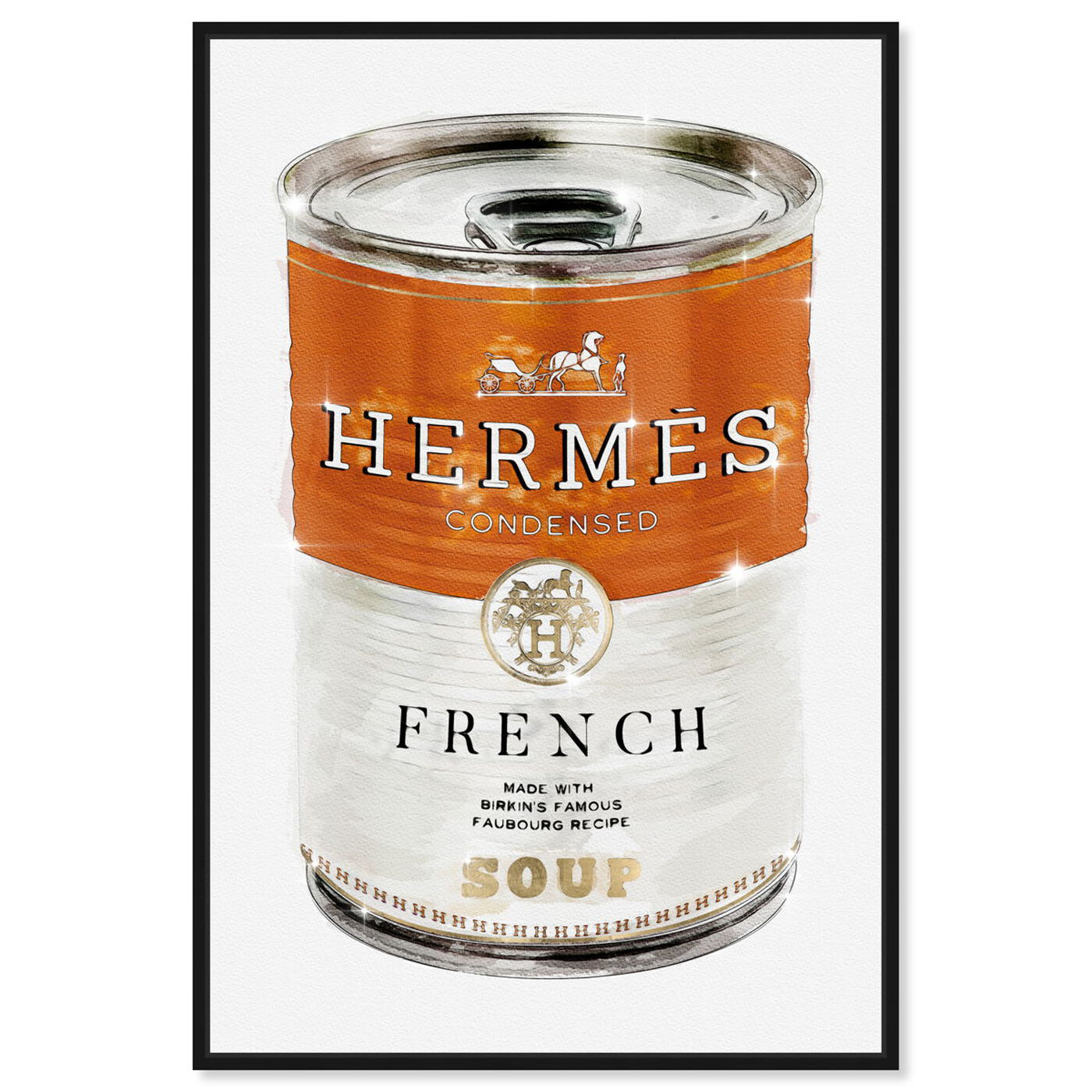 Front view of French Luxe Soup featuring fashion and glam and soup can art.