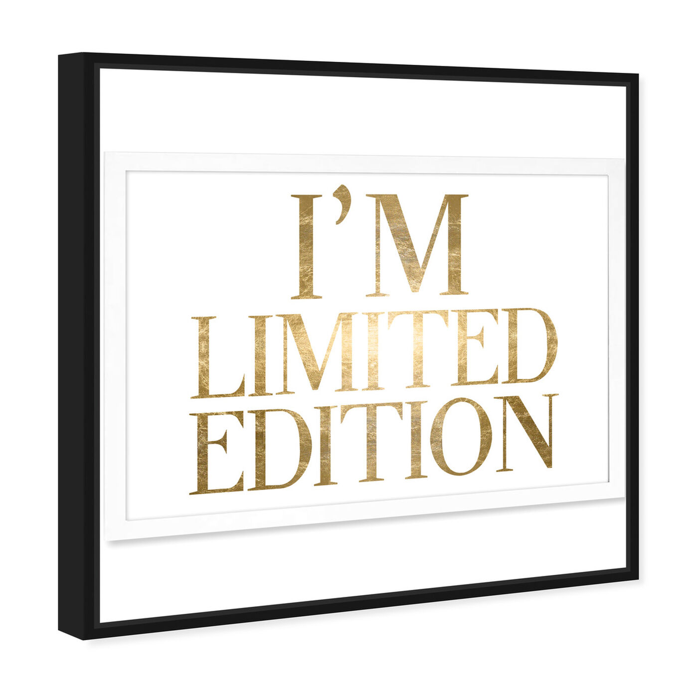 Angled view of Limited Edition Luxe Gold Foil featuring typography and quotes and beauty quotes and sayings art.