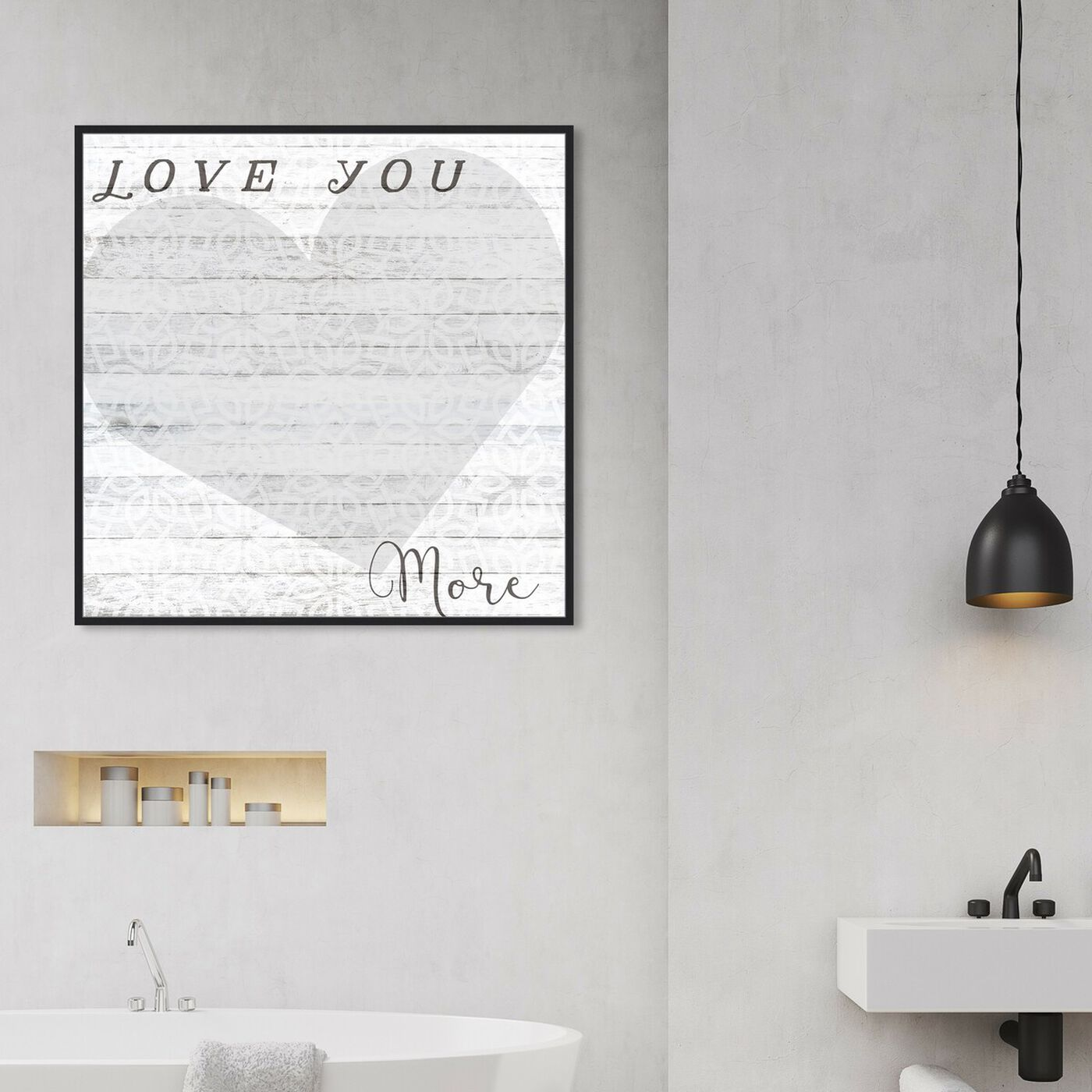 Hanging view of Love You More Whiteboard featuring typography and quotes and love quotes and sayings art.