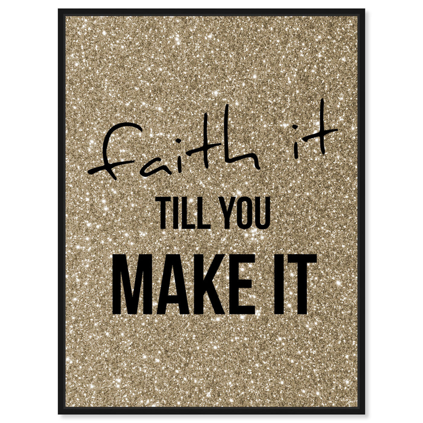 Front view of Faith Gold featuring typography and quotes and motivational quotes and sayings art.