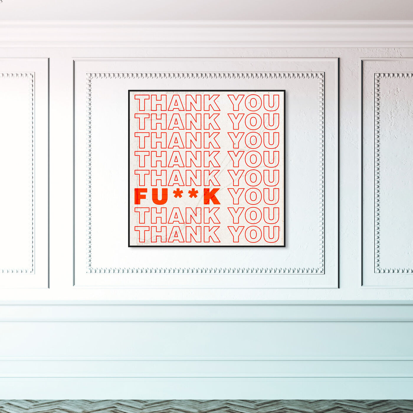 Hanging view of Thank You featuring typography and quotes and funny quotes and sayings art.
