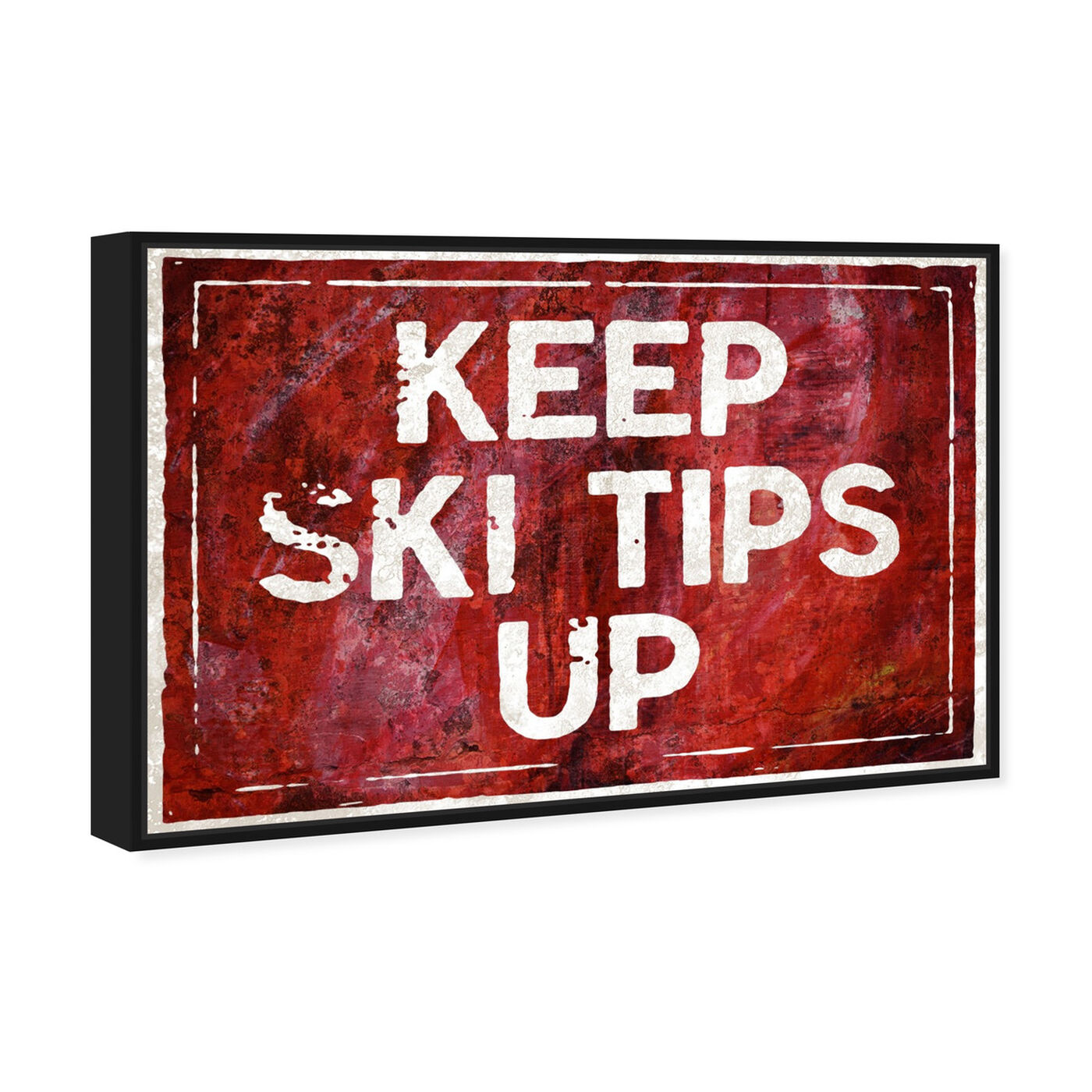 Angled view of SKI Tips Up featuring typography and quotes and funny quotes and sayings art.
