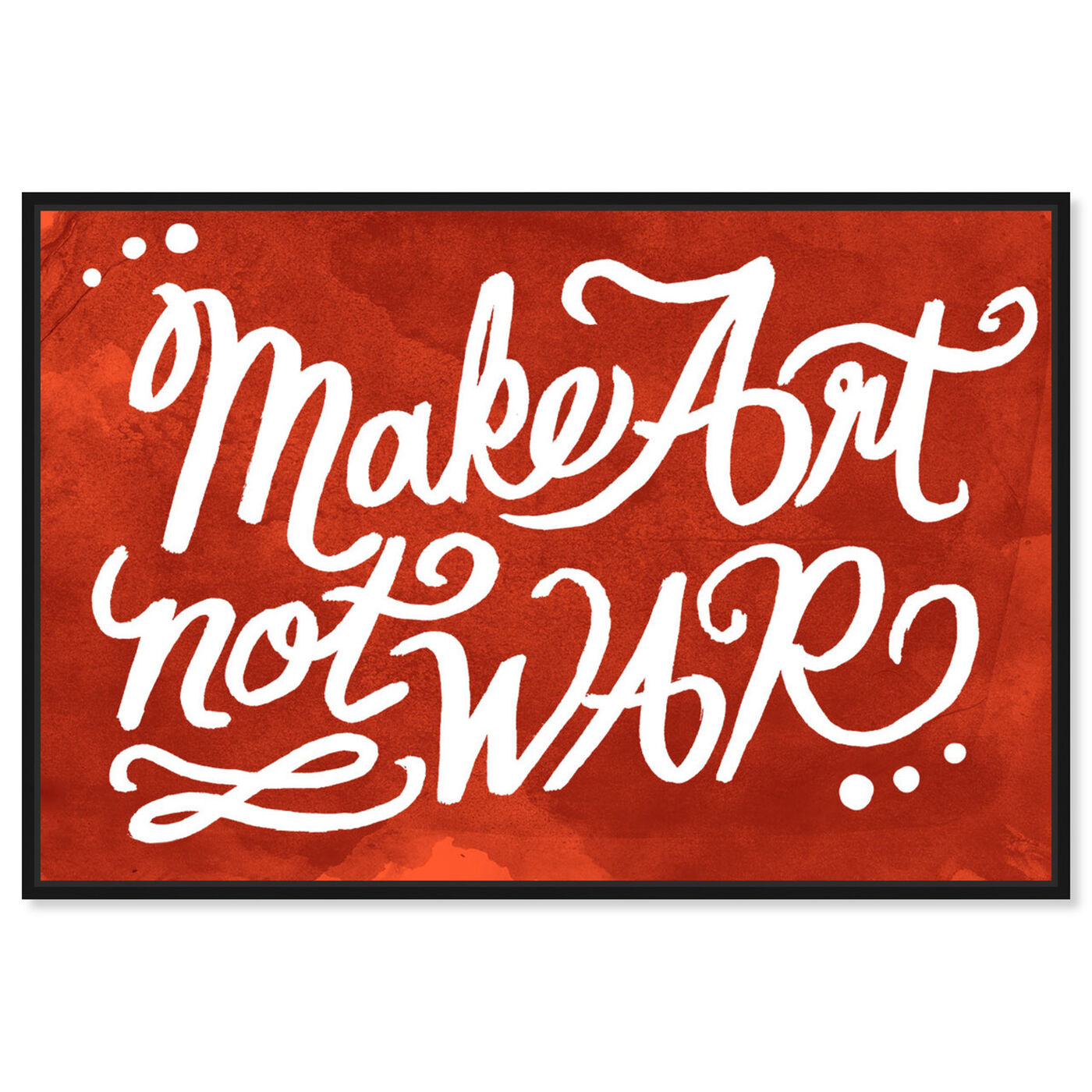Front view of Make Art featuring typography and quotes and quotes and sayings art.