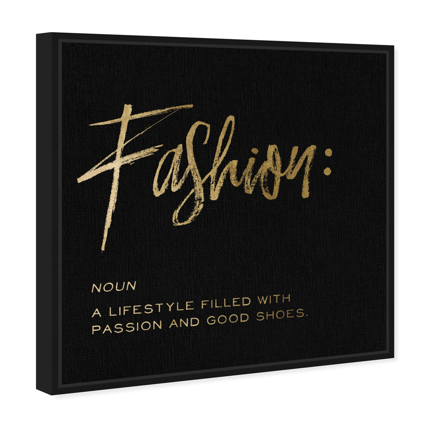 Angled view of Fashion Definition Noir featuring typography and quotes and fashion quotes and sayings art.