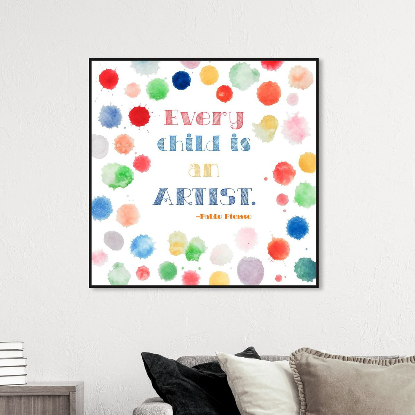 Hanging view of Every Child is an Artist featuring typography and quotes and family quotes and sayings art.