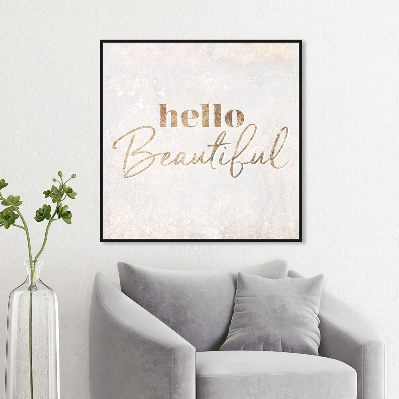 Hanging view of Hello Beautiful Champagne featuring typography and quotes and beauty quotes and sayings art.