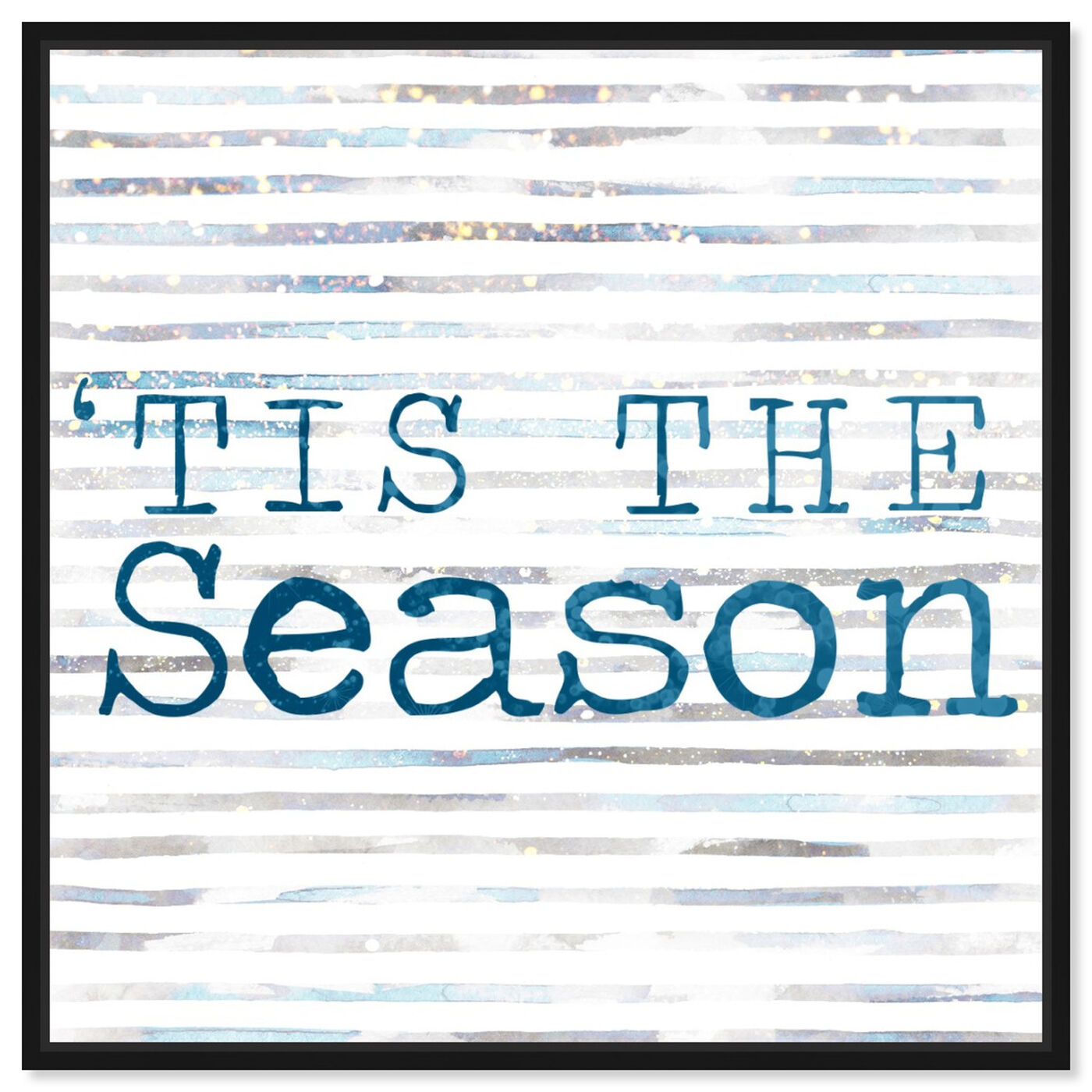 Front view of Tis The Season featuring typography and quotes and quotes and sayings art.