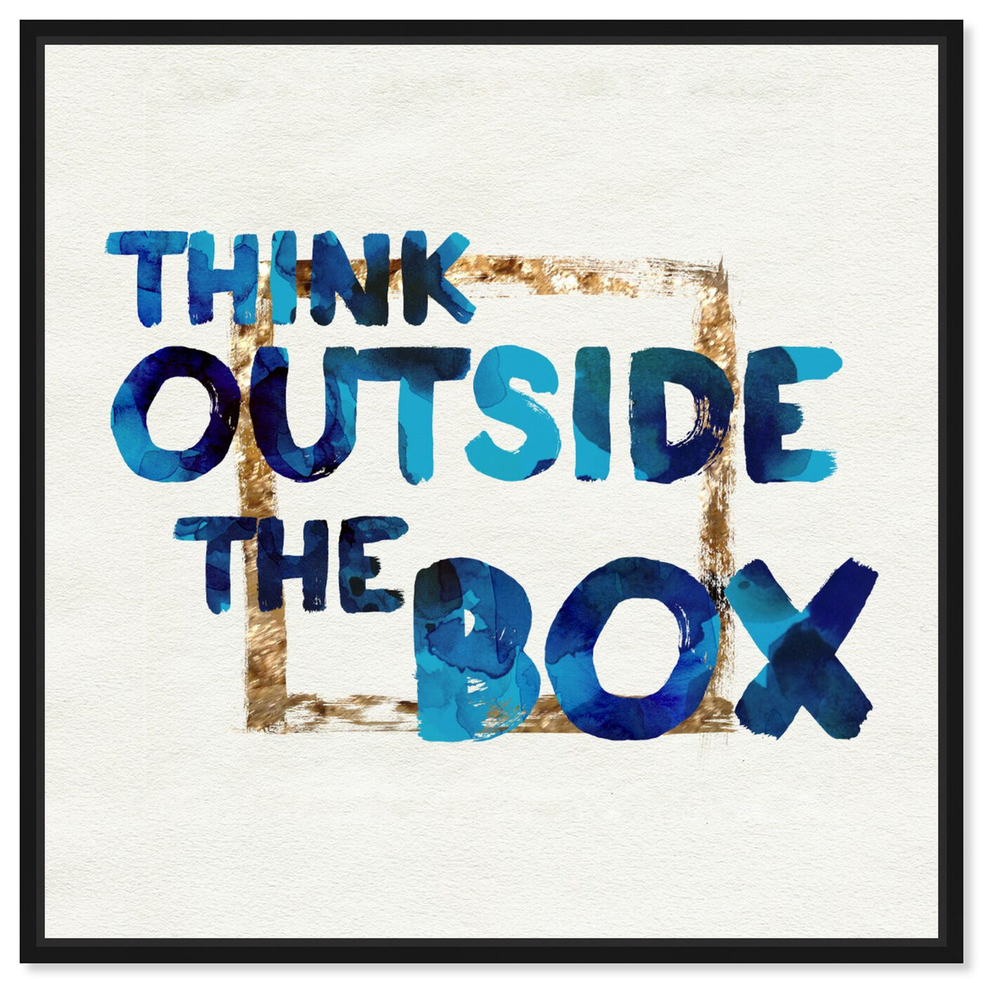 Front view of Think Outside featuring typography and quotes and motivational quotes and sayings art.