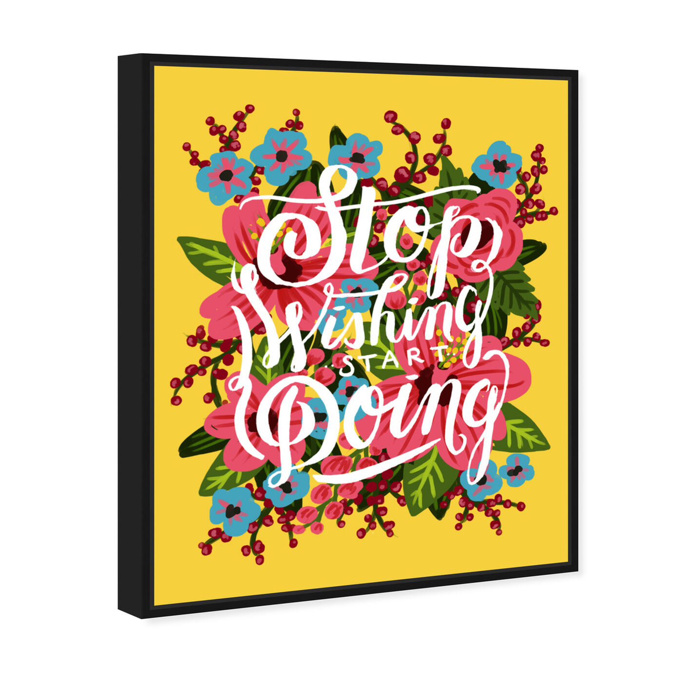 Angled view of Start Doing featuring typography and quotes and motivational quotes and sayings art.