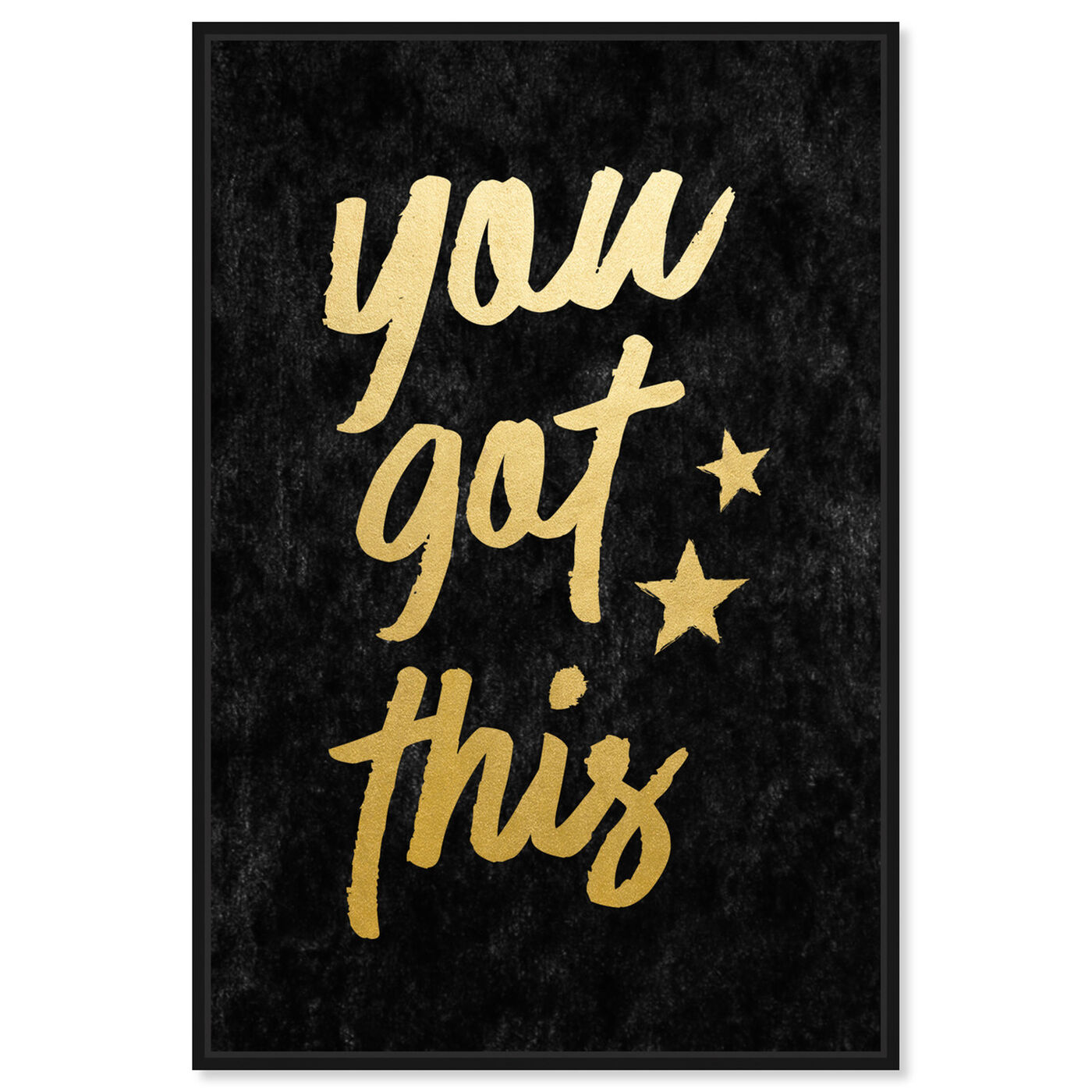 Front view of You Got This Velvet featuring typography and quotes and motivational quotes and sayings art.