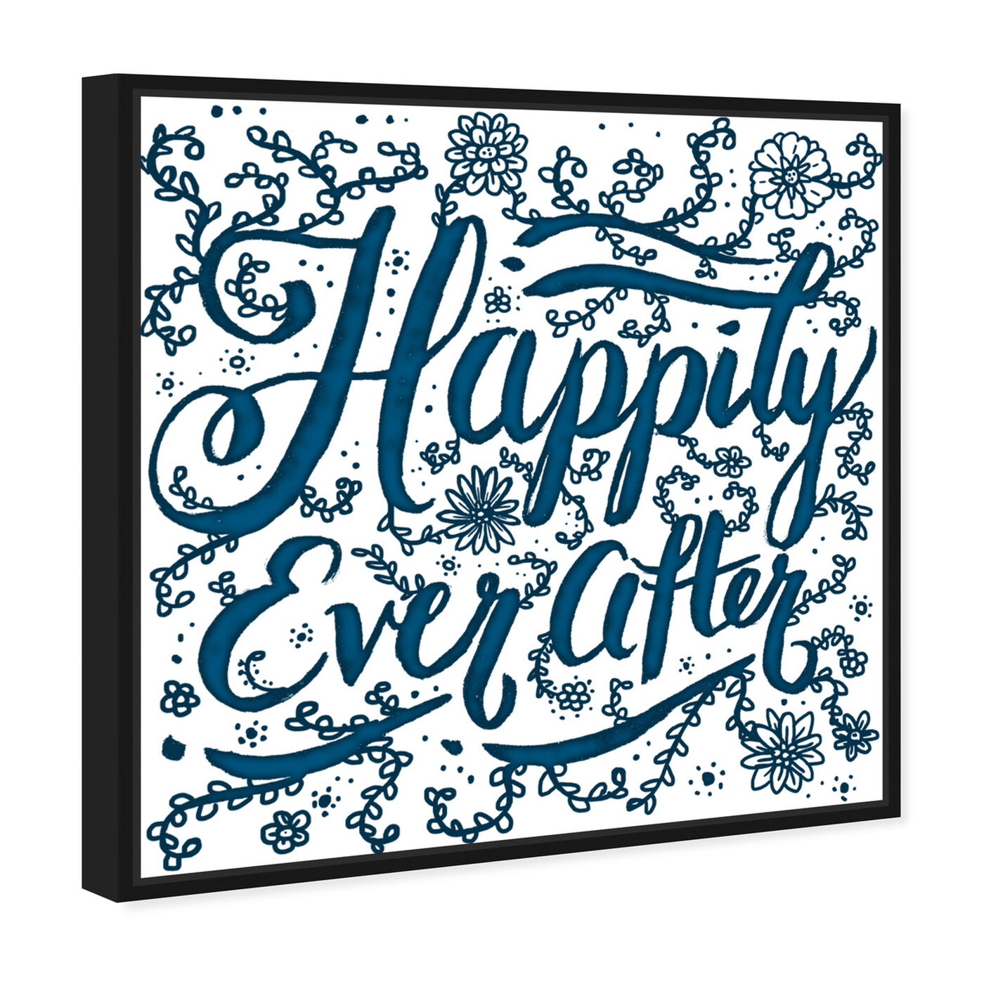 Angled view of Happily Ever After featuring typography and quotes and family quotes and sayings art.