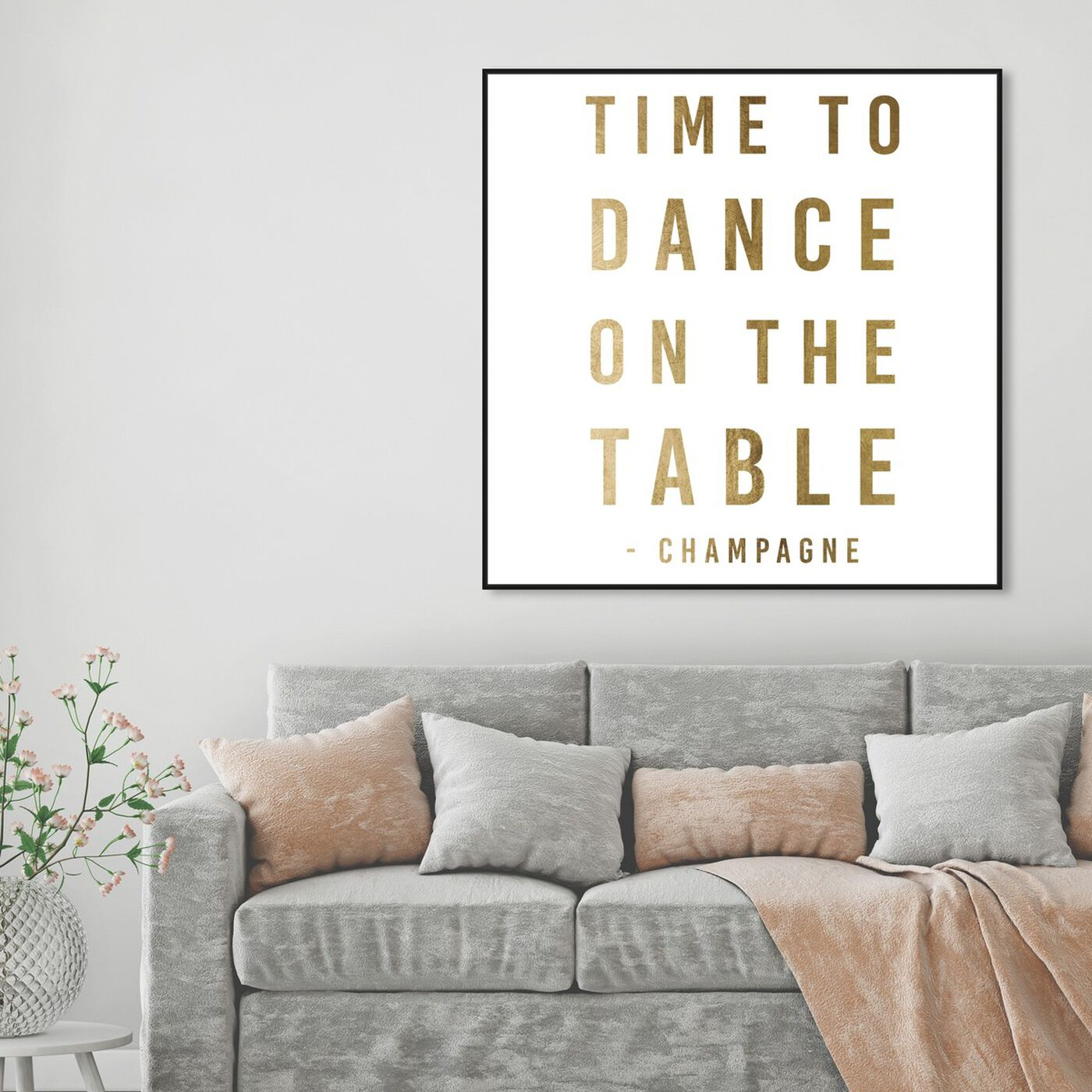 Hanging view of Dancing On The Table Gold featuring typography and quotes and quotes and sayings art.