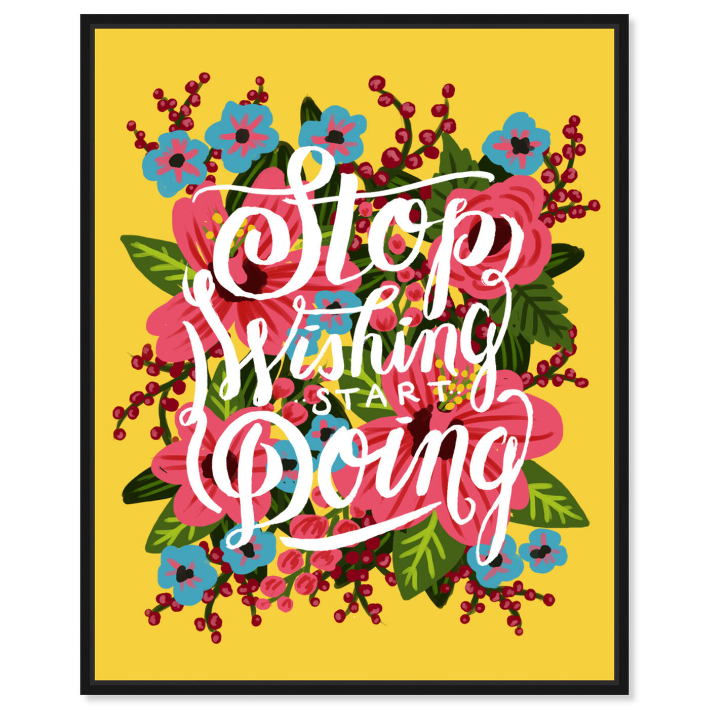 Front view of Start Doing featuring typography and quotes and motivational quotes and sayings art.