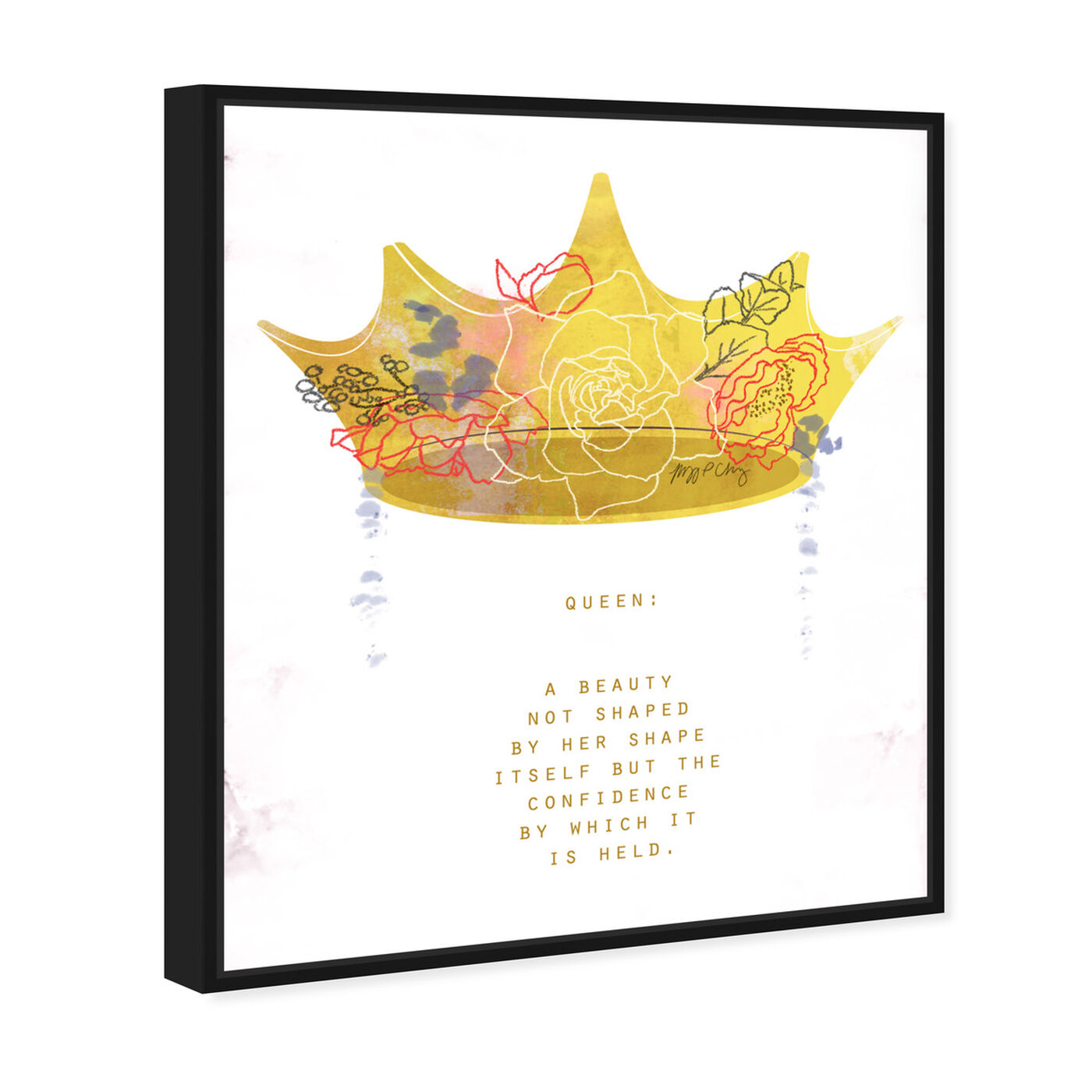 Angled view of Crown Queen by Maggie P. Chang featuring typography and quotes and inspirational quotes and sayings art.