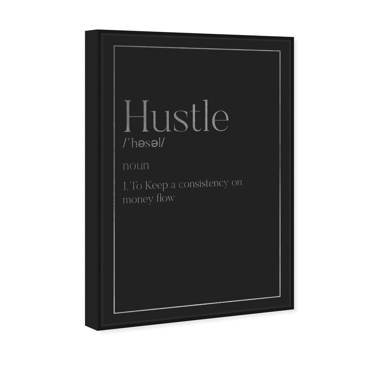 Angled view of Hustle Typography I SILVER featuring typography and quotes and motivational quotes and sayings art.