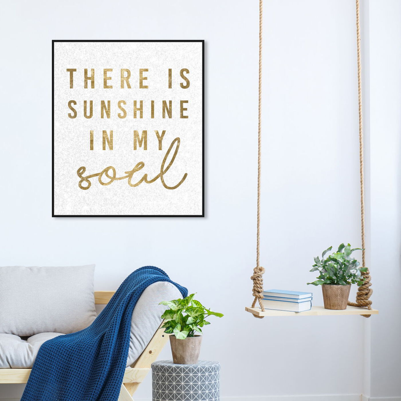 Hanging view of Sunshine in My Soul featuring typography and quotes and beauty quotes and sayings art.