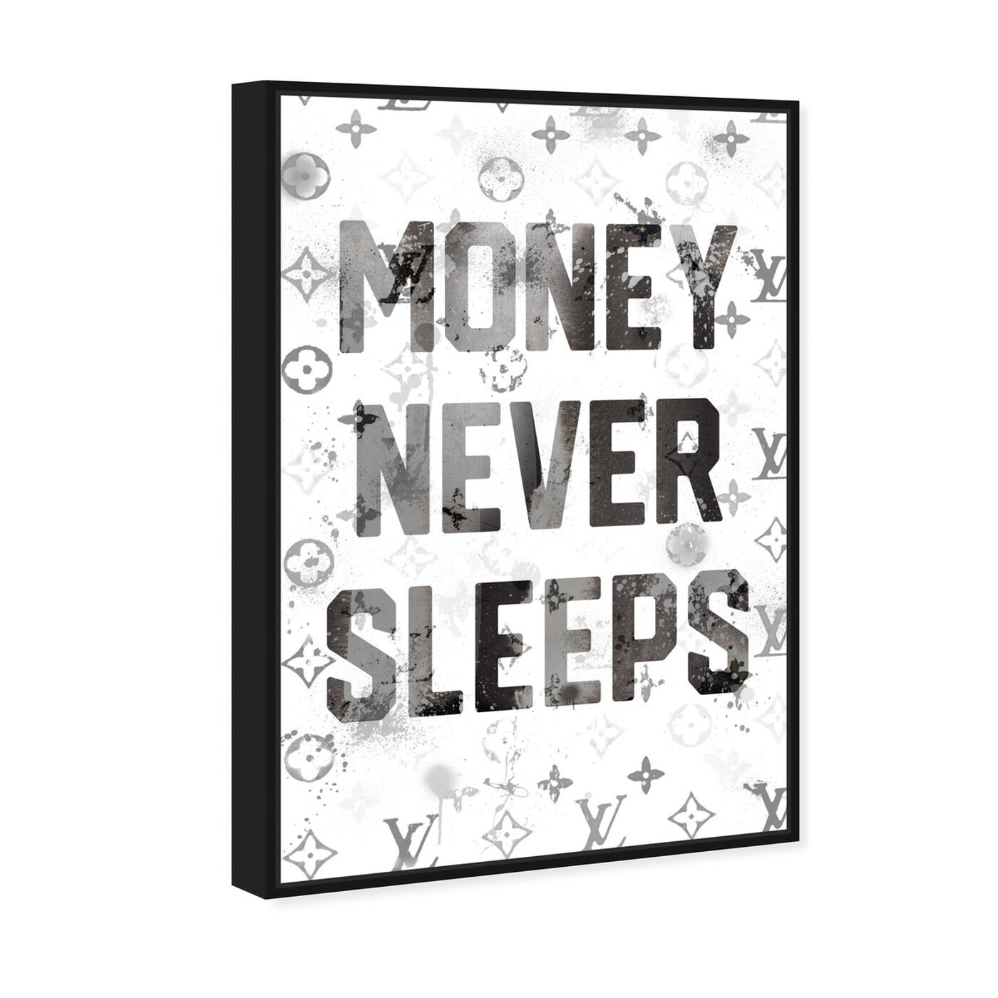 Angled view of Money Never Sleeps featuring typography and quotes and motivational quotes and sayings art.