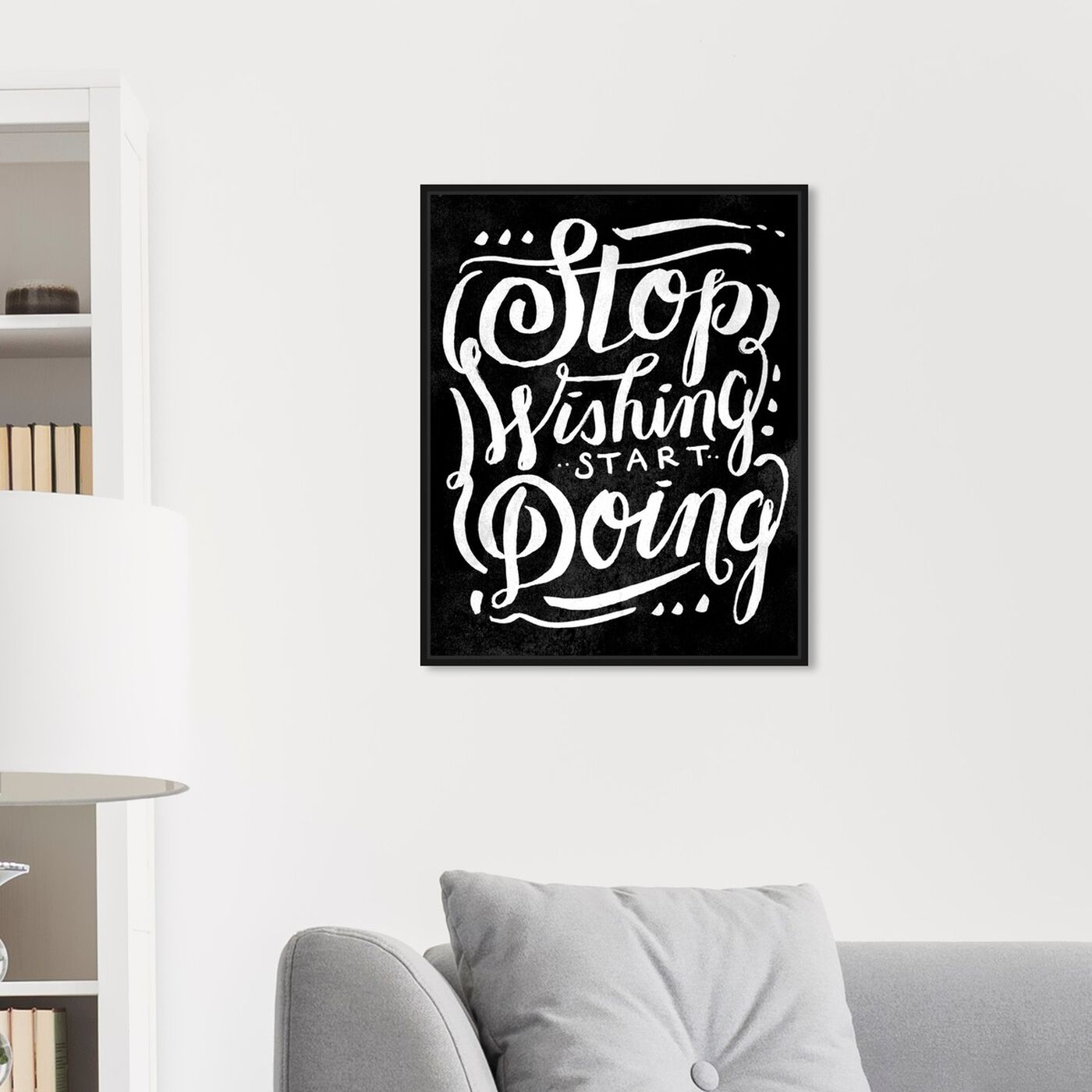 Hanging view of Start Doing Noir featuring typography and quotes and inspirational quotes and sayings art.
