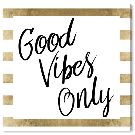 Good Vibes Only Gold