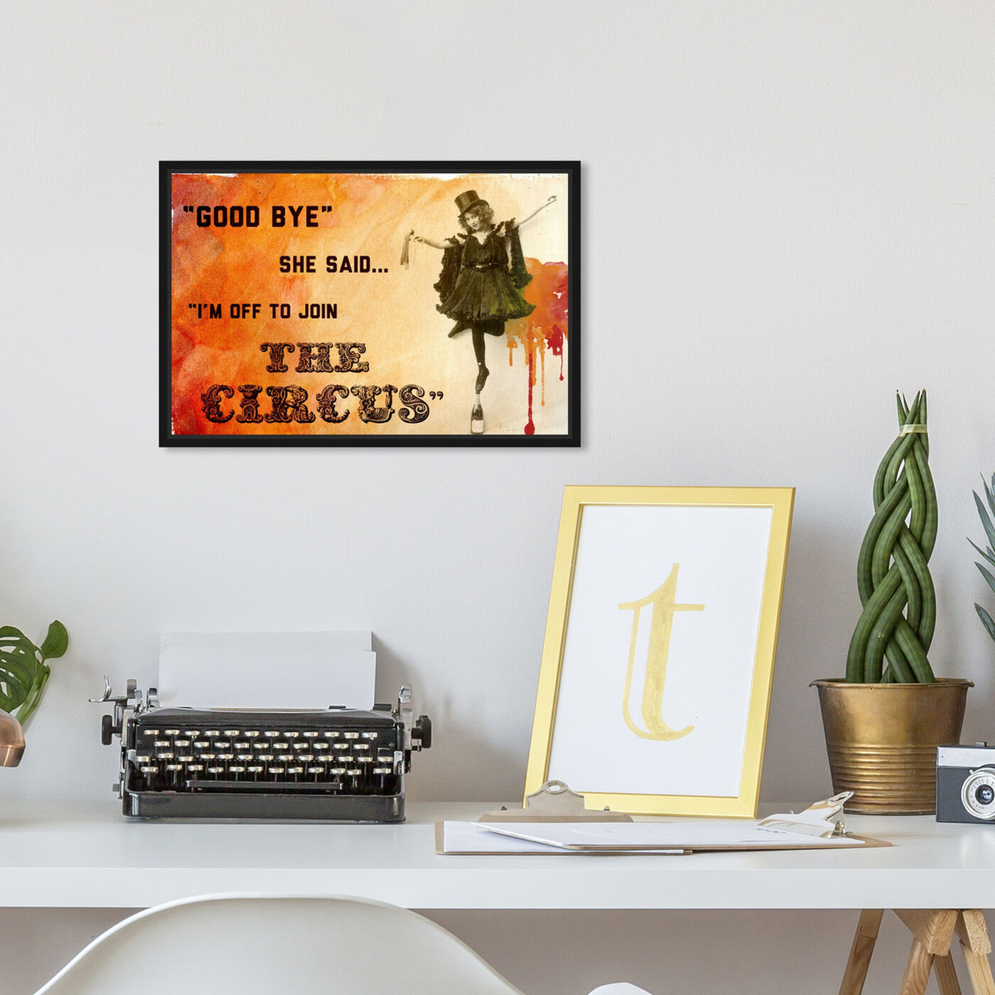 Hanging view of Join The Circus Orange featuring typography and quotes and funny quotes and sayings art.