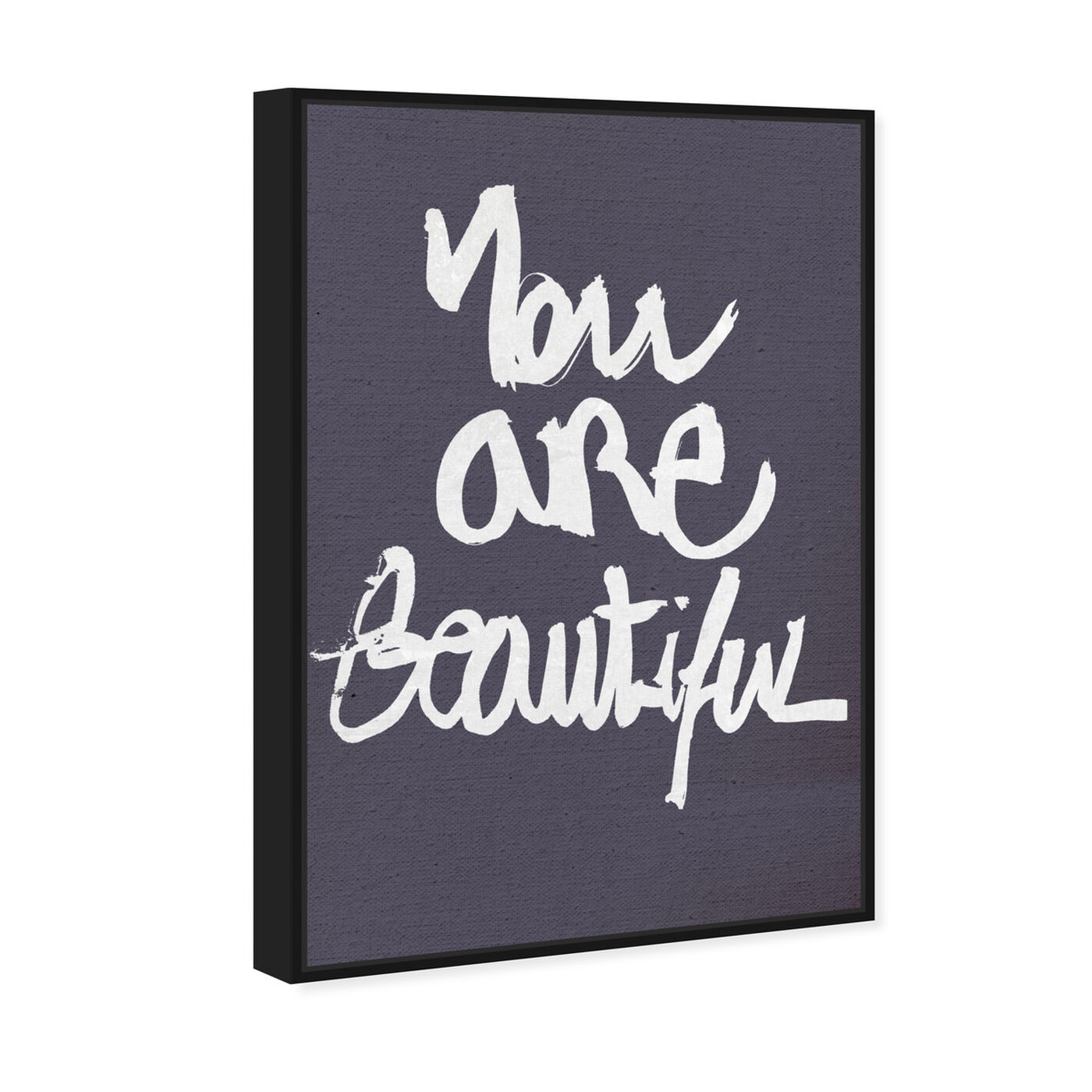 Angled view of You Really Are I featuring typography and quotes and beauty quotes and sayings art.