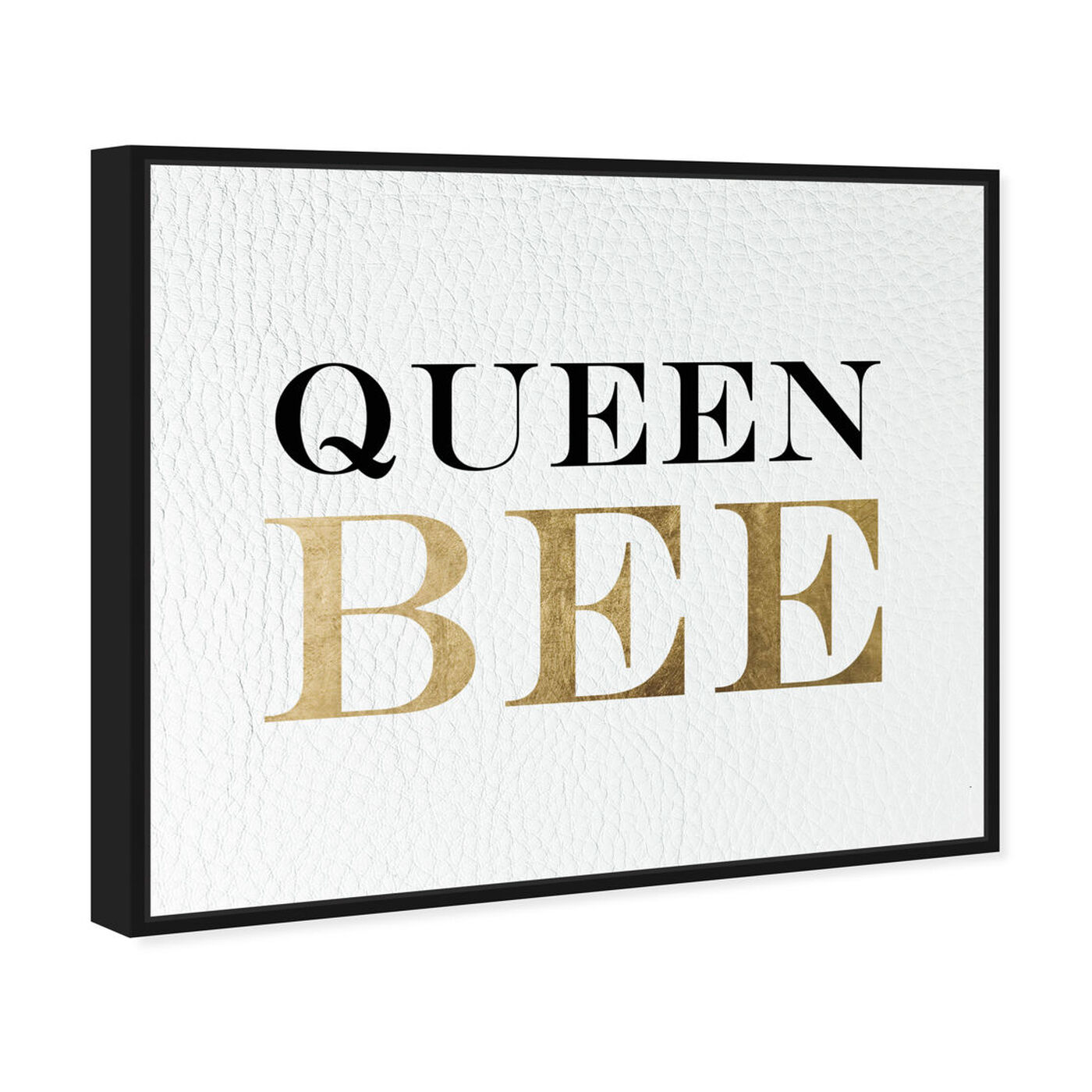 Angled view of Queen Bee featuring typography and quotes and empowered women quotes and sayings art.