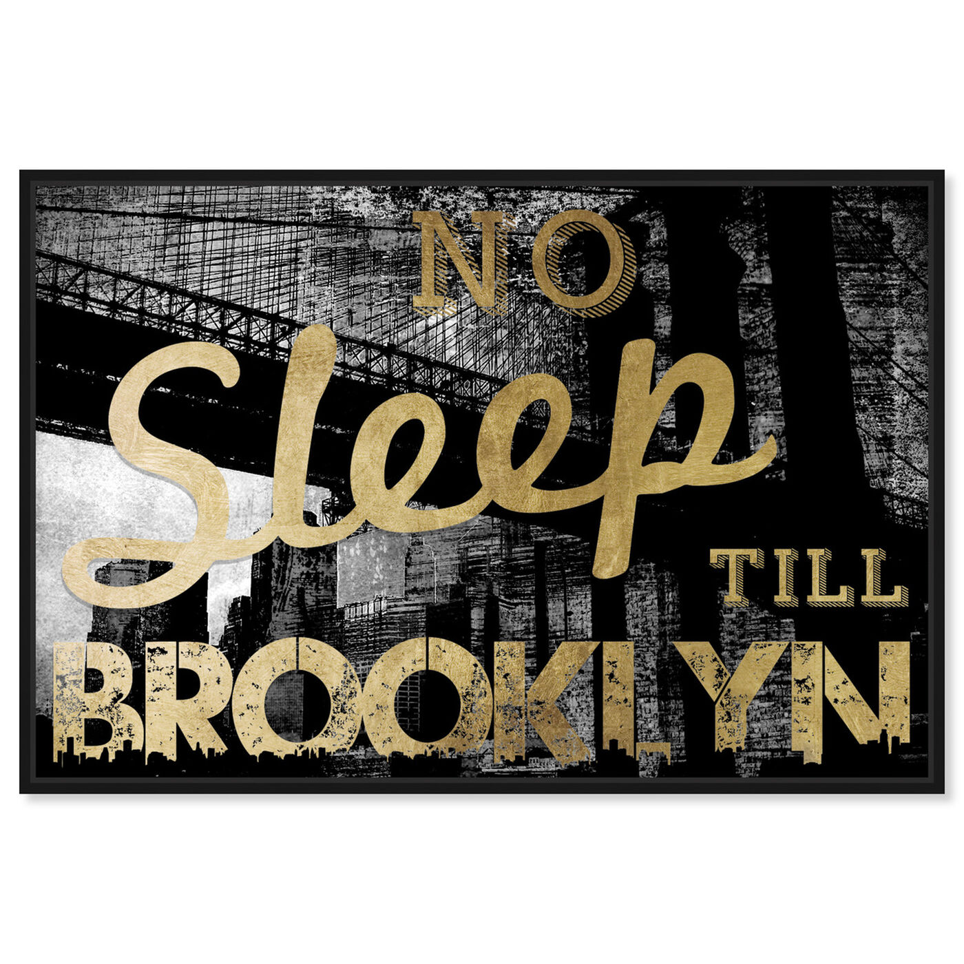 Front view of No Sleep Brooklyn Gold featuring cities and skylines and united states cities art.