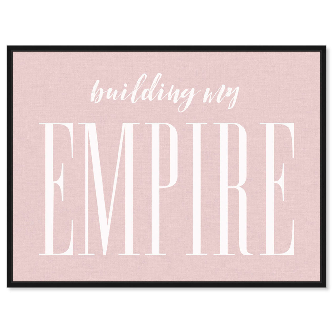 Front view of Building my Empire Rose featuring typography and quotes and motivational quotes and sayings art.