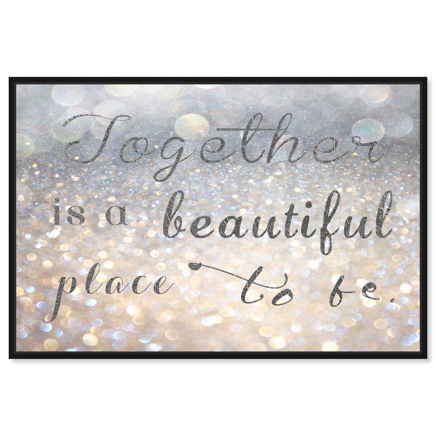 Front view of Beautiful Place to Be featuring typography and quotes and family quotes and sayings art.