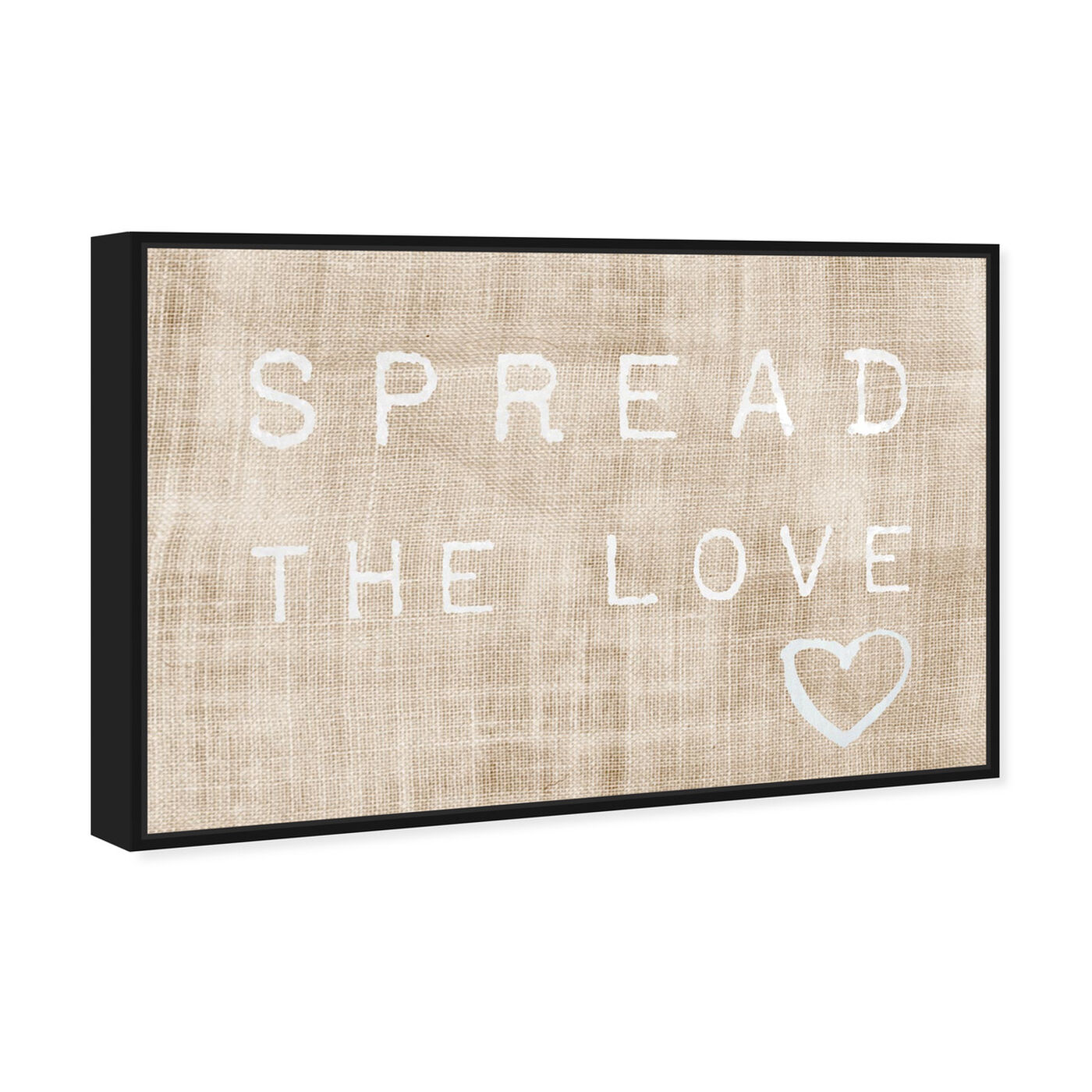 Angled view of Spread the Love featuring typography and quotes and love quotes and sayings art.