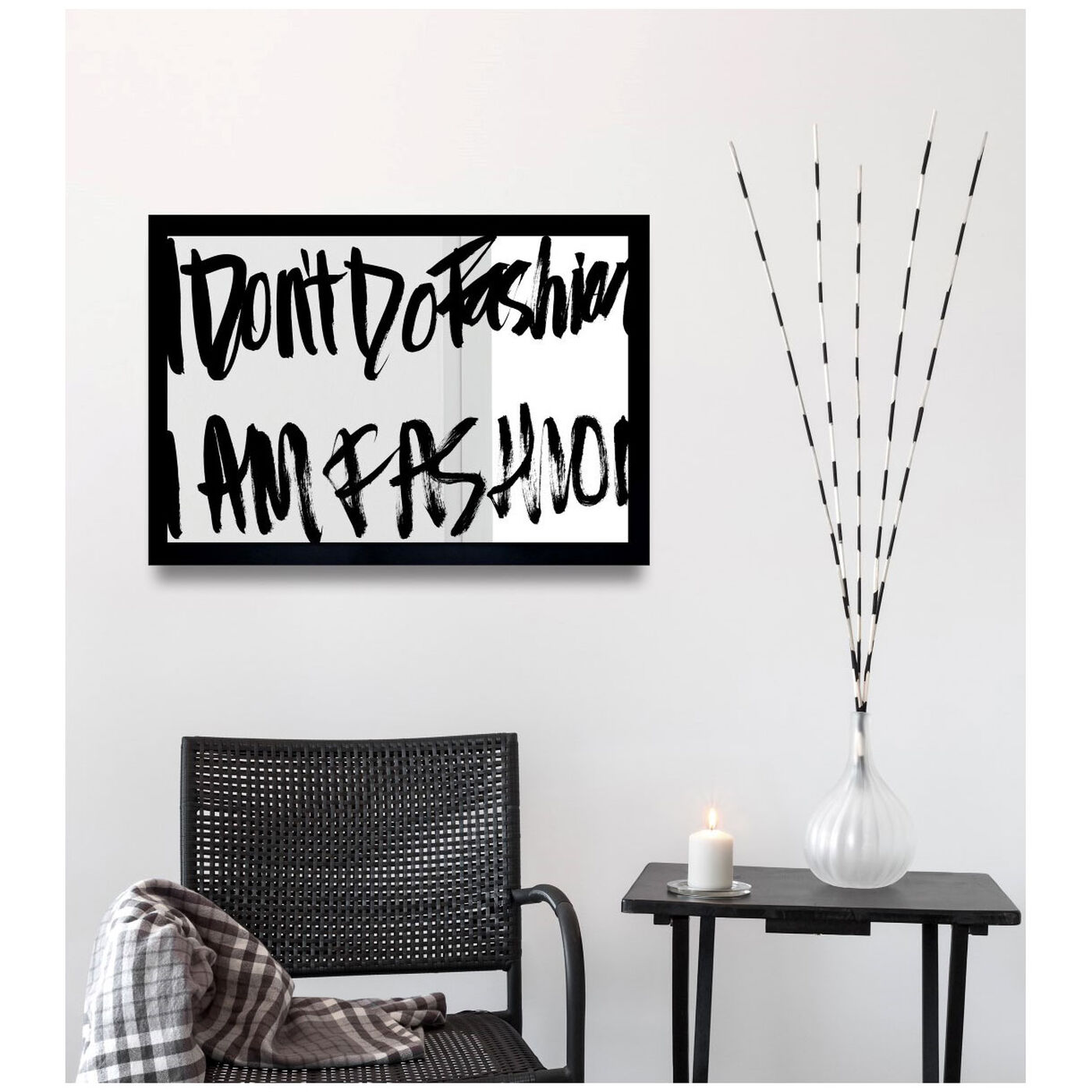 Hanging view of Fashion is Everything featuring typography and quotes and fashion quotes and sayings art.