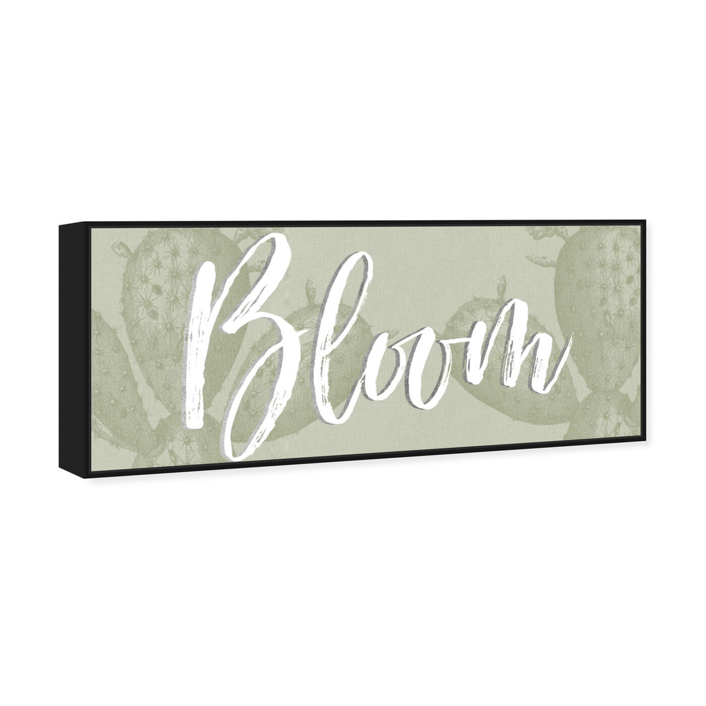Angled view of Bloom Cactus featuring typography and quotes and quotes and sayings art.