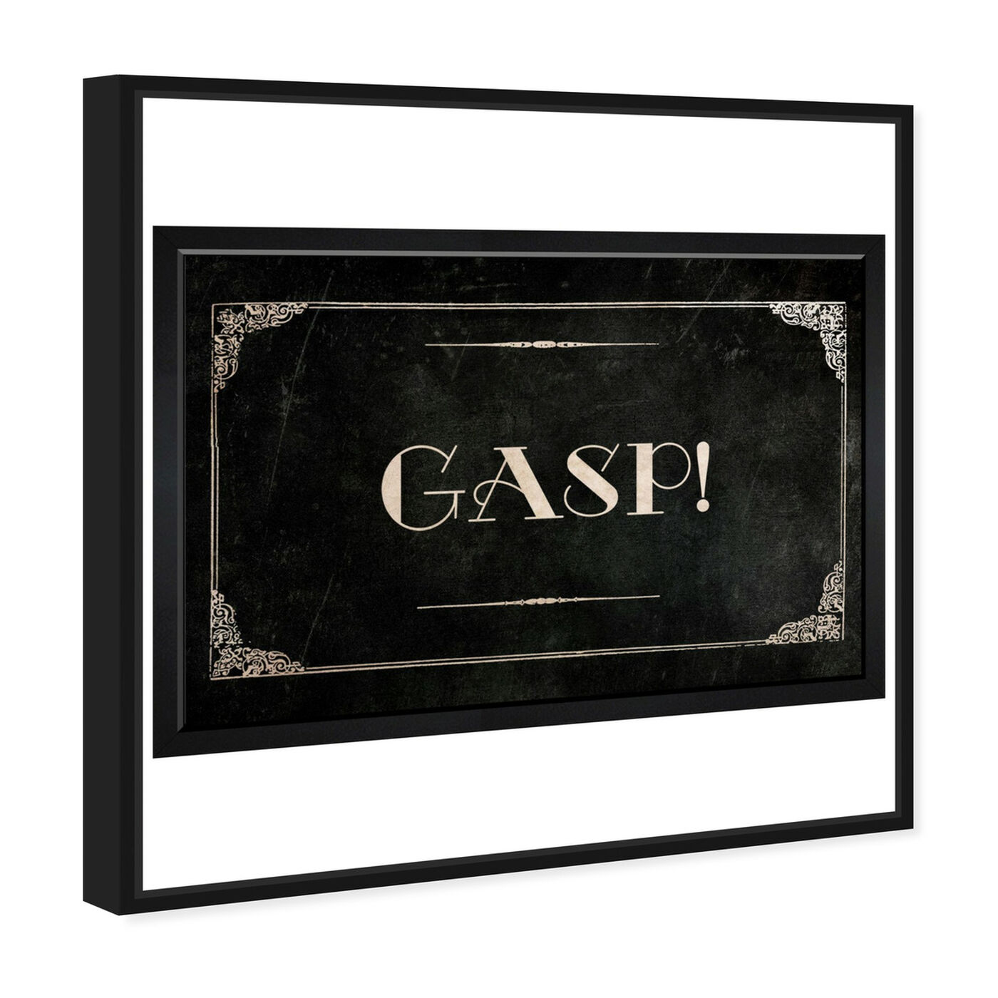 Angled view of Gasp featuring typography and quotes and quotes and sayings art.