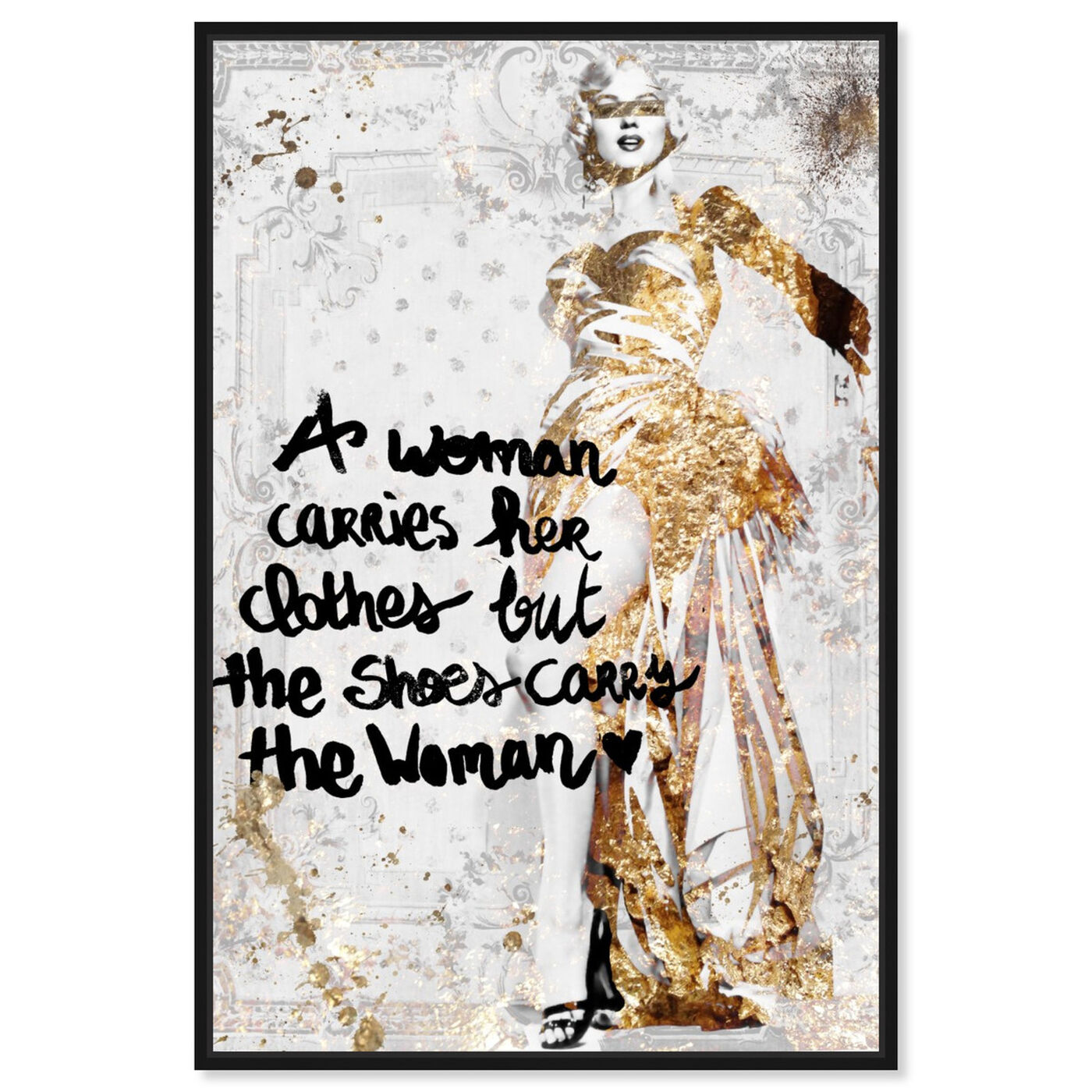 Front view of The Shoe Carries The Woman featuring typography and quotes and empowered women quotes and sayings art.