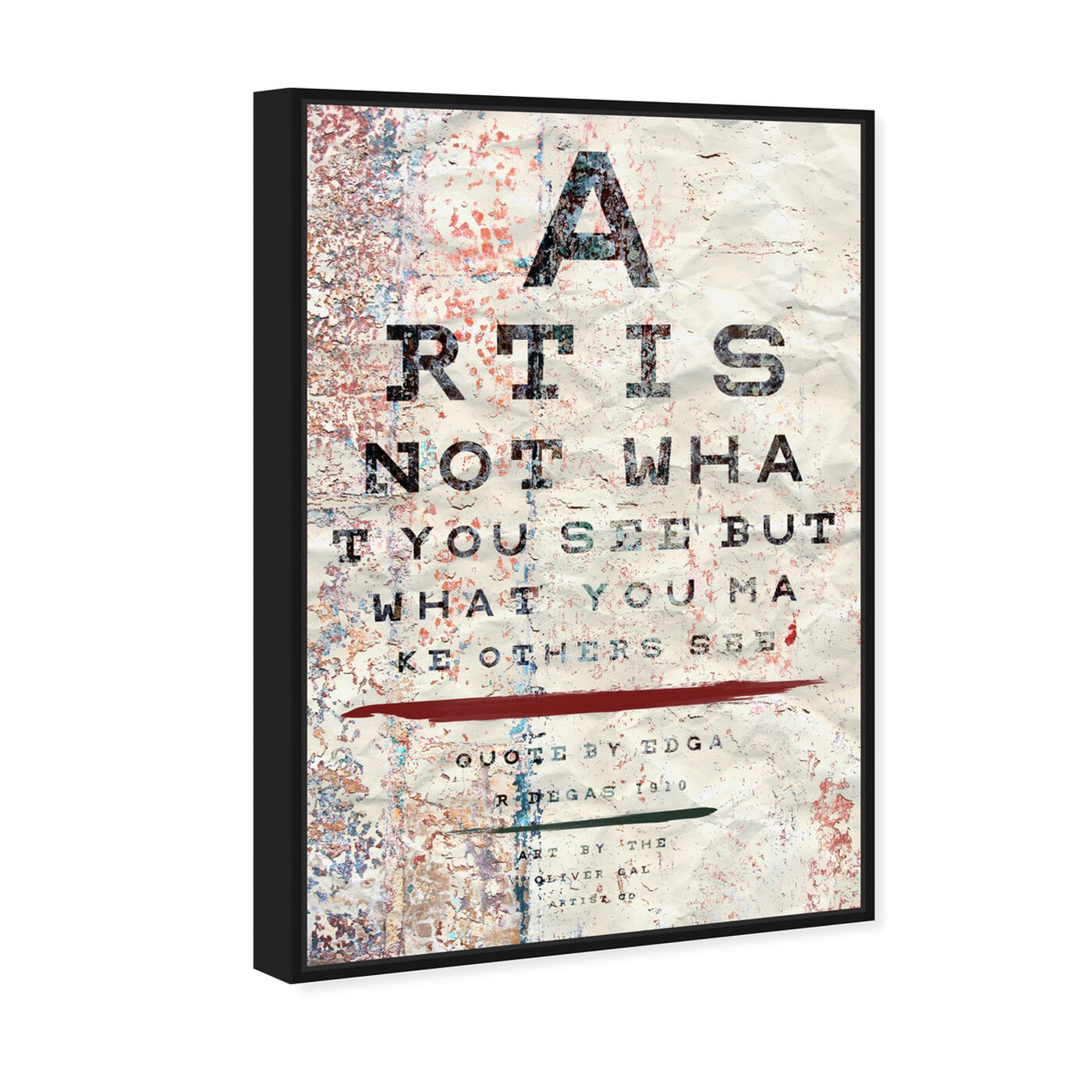 Angled view of Art is featuring typography and quotes and motivational quotes and sayings art.