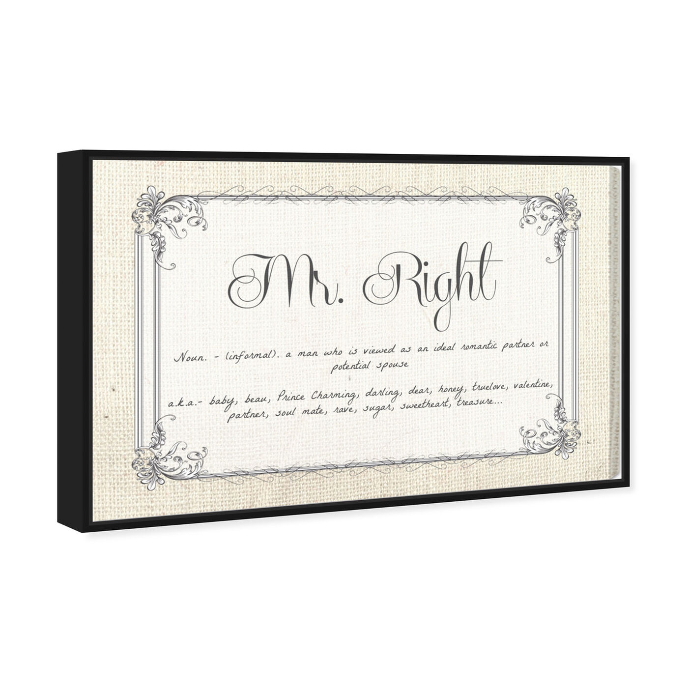 Angled view of Mr Right featuring typography and quotes and love quotes and sayings art.