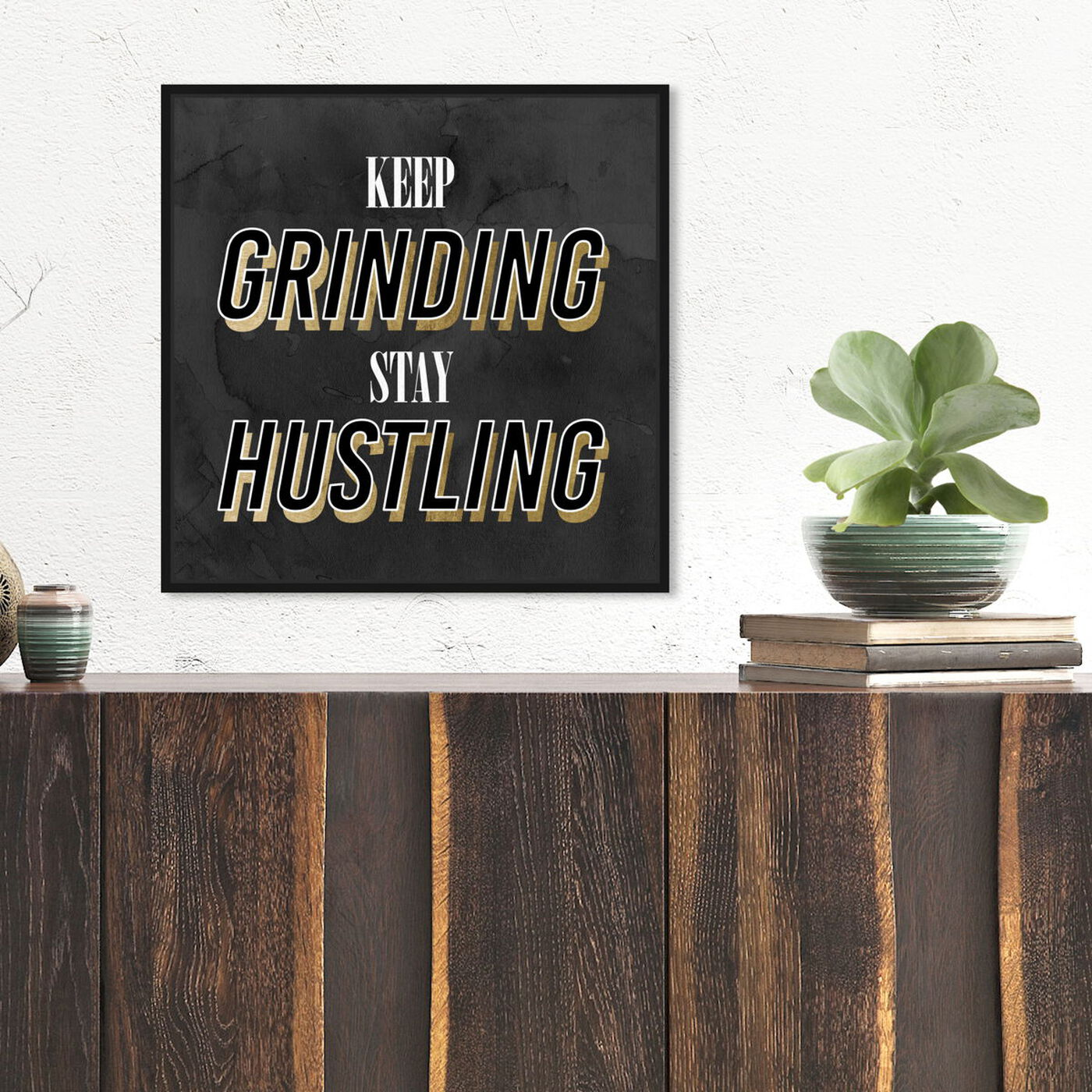 Hanging view of Stay Hustling featuring typography and quotes and inspirational quotes and sayings art.